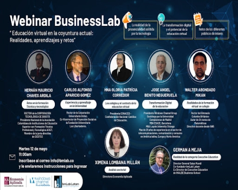 WEBINAR BusinessLab 2. Educación virtual en la coyuntura actual: Realidades, aprendizajes y retos